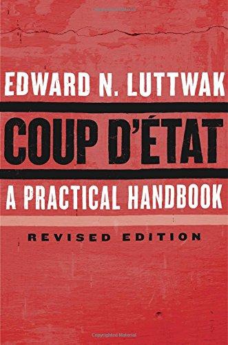 Coup dÉtat: A Practical Handbook, Revised Edition: Amazon.es ...