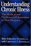 Understanding Chronic Illness, Toba S. Kerson and Lawrence A. Kerson, 002918200X