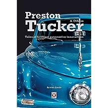 Preston Tucker & Others: Tales of Brilliant Automotive Innovations