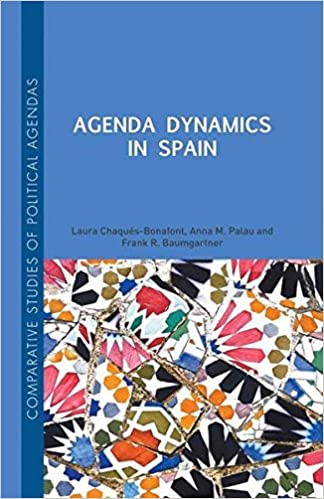 Agenda Dynamics in Spain (Comparative Studies of Political ...