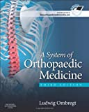 A System of Orthopaedic Medicine, Ombregt, Ludwig, 0702031453