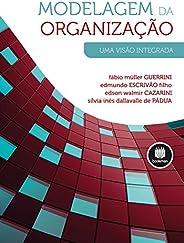 Modelagem da Organização: Uma Visão Integrada
