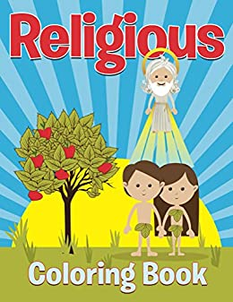 Religious Coloring Book: Coloring Books for Kids (Art Book Series ...