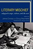 img - for Literary Mischief: Sakaguchi Ango, Culture, and the War (New Studies in Modern Japan) book / textbook / text book