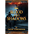 Blood and Shadows: A Seven Stars Novel (The Shadow Trilogy Book 1)