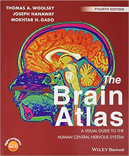 The Brain Atlas: A Visual Guide to the Human Central Nervous System ...