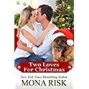 Two Loves For Christmas (The Senator's Family Book 2)
