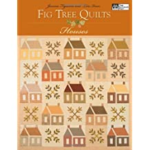 Fig Tree Quilts: Houses (That Patchwork Place)