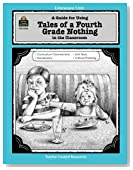 A Guide for Using Tales of a Fourth Grade Nothing in the Classroom (Literature Units)