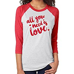 Valentines Day All You Need Is Love Red Ladies Raglan T Shirt (Medium)