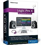 Logic Pro X: Das umfassende Handbuch