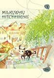Milkyway Hitchhiking, Vol. 1 offers