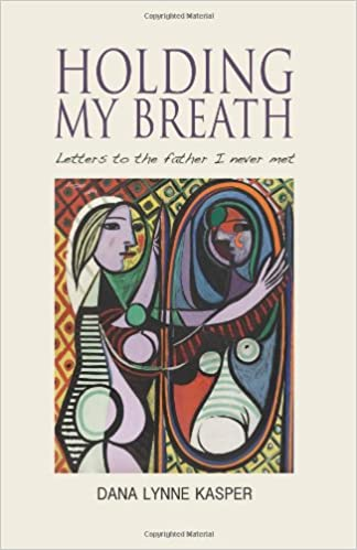 Holding My Breath: Letters to the Father I Never Met