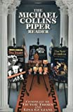The Michael Collins Piper Reader