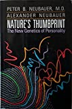 img - for Nature's Thumbprint: The New Genetics of Personality by Peter B. Neubauer (1990-05-01) book / textbook / text book