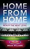 Home From Home: A West Ham Supporter s Struggle to Reach the Next Level