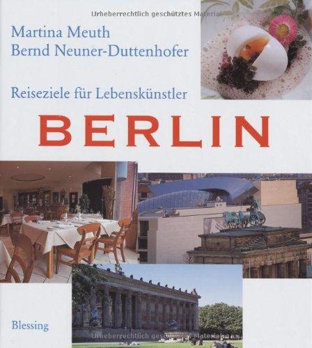 Reiseziele für Lebenskünstler: Berlin