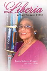 Liberia: A Visit Through Books Paperback