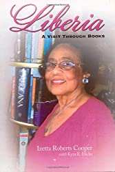 Liberia: A Visit Through Books