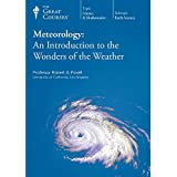 The Great Courses: Meteorology: An Introduction to the Wonders of the Weather