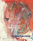 Cesare Lucchini: What Remains, , 3866782136