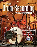 The Drum Recording Handbook (Technical Reference)