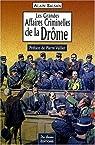 Les grandes affaires criminelles de la Drôme par Balsan
