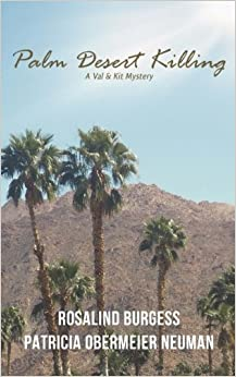 Book Palm Desert Killing: A Val & Kit Mystery (The Val & Kit Mystery Series) (Volume 5) by Rosalind Burgess (2015-08-25)