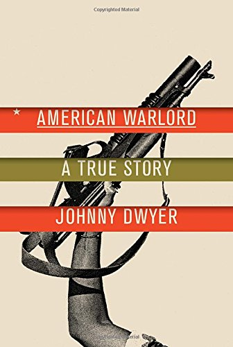 Search : American Warlord: A True Story