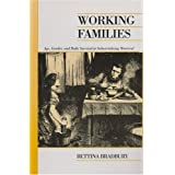 By Bettina Bradbury - Working Families: Age, Gender, and Daily Survival in Industrializing Montreal (Canadian Social History Series)