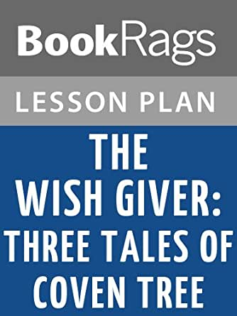 Amazon lesson plans the wish giver three tales of coven tree kindle price 1999 fandeluxe Document