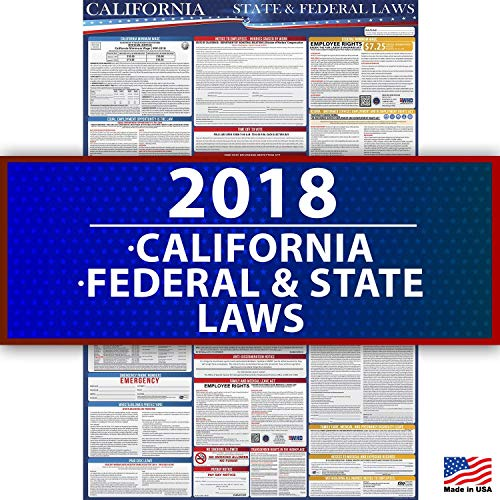Labor Law Poster Requirements - 2019 California State and Federal Labor Law Poster - OSHA Compliant