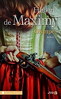 Olympe, Maximy, Hubert de