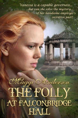 Book: The Folly at Falconbridge Hall by Maggi Andersen