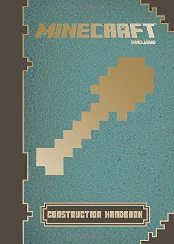 Minecraft: Construction Handbook: an Official Mojang Book (Minecraft Pocket Edition Guide)