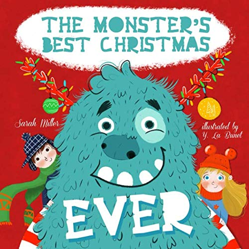 The Monster's Best Christmas Ever (Best Christmas Story Ever)