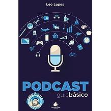 Podcast. Guia Básico
