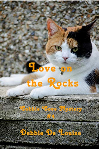 Love on the Rocks (Cobble Cove Mystery Book 4) by [De Louise, Debbie]