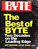 Best of BYTE : Two Decades on the Leading Edge, Rande, Jay, 0070513449