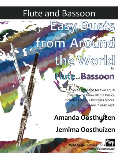 Easy Duets from Around the World for Flute and Bassoon: 26 pieces arranged for two equal flute and bassoon players who know all the basics. Includes several Christmas pieces. All are in easy keys.