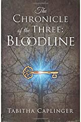 The Chronicle of the Three: Bloodline (Volume 1) Paperback