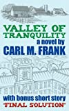Valley of Tranquility, Carl M. Frank, 1434381439