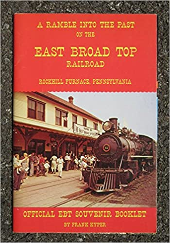 A ramble into the past on the East Broad Top Railroad