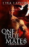 One True Mate 8: Night of the Beast