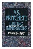 Lasting Impressions, V. S. Pritchett, 0394587200