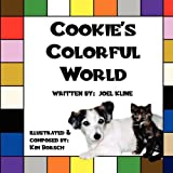 Cookie's Colorful World, Joel Kline, 1456075780