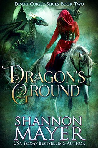 Dragon's Ground (The Desert Cursed Series Book 2) cover