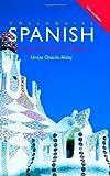 Colloquial Spanish, Untza Sale and Untza Otaola Alday, 0415030242