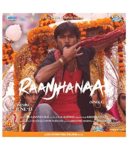 Raanjhanaa Original Motion Picture Soundtrack By Shiraz Uppal Amazon Com Music