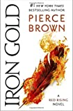 Iron Gold: Book 4 of the Red Rising Saga (Red Rising Series)